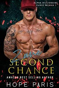 Second Chance: A Steamy Best Friends To Lovers Romance Series