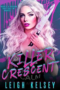 Killer Crescent: A Twisted Paranormal Fated Mates Romance