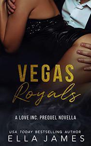 Vegas Royals: A Love Inc. Prequel