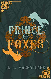 Prince of Foxes: A Gothic Scottish Fairy Tale