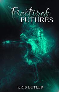 Fractured Futures