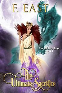 The Ultimate Sacrifice: Book 1 of the Hartfire Saga