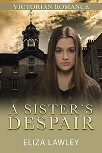 A Sister's Despair