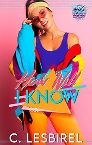How Will I Know: The 80s Baby Series