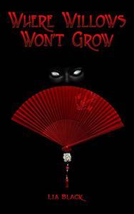 Where Willows Won't Grow