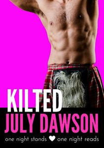 Kilted: One Night Stand Romance