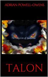 TALON: The Kingdom Of Spelldome