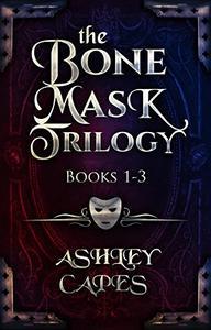 The Bone Mask Trilogy: