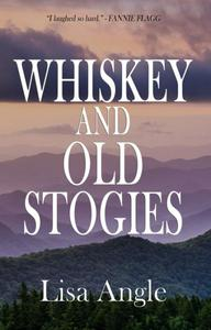 Whiskey and Old Stogies