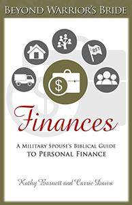 Finances: A Military Spouse's Biblical Guide to Personal Finance