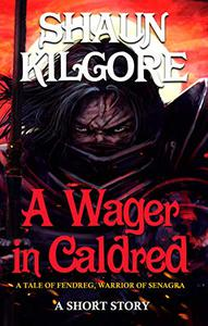 A Wager in Caldred