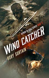 Wind Catcher: Demon in Exile