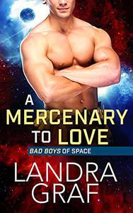 A Mercenary to Love