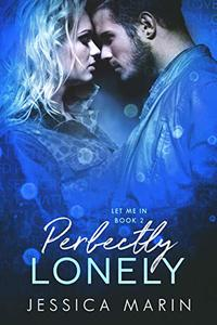 Perfectly Lonely: An Enemies to Lovers Romance