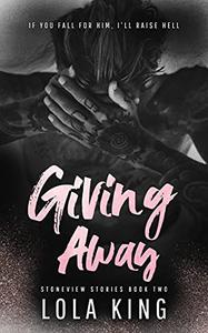 Giving Away: Stoneview Stories Book 2