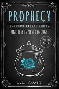Prophecy: Succubus Reborn Serial