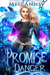 Promise of Danger: A Fated Mates Paranormal Romance