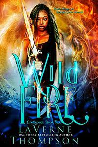 Wild Fire: An Action Adventure Urban Fantasy
