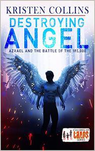 Destroying Angel: Azrael & The Battle of 185,000