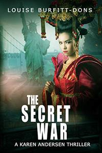 The Secret War: Uber-topical spy thriller with a chilling twist