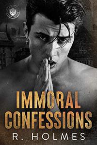 Immoral Confessions: A Dark High School Bully Romance