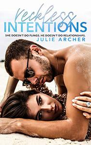 Reckless Intentions: An enemies to lovers, holiday fling romance