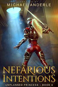 Nefarious Intentions