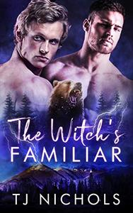The Witch's Familiar: mm fated mates paranormal romance