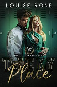Take My Place: A High School Bully Romance