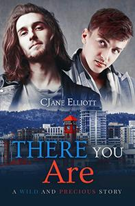There You Are: An M/M Hurt/Comfort Romance