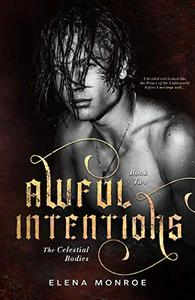Awful Intentions: Friends-to-Lovers Romance