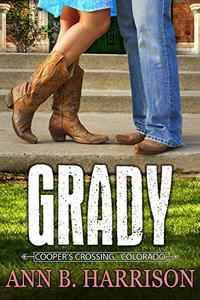 Grady - A Western Romance Novel (Cooper's Crossing of Colorado