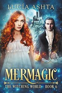 Witching World 6: Mermagic