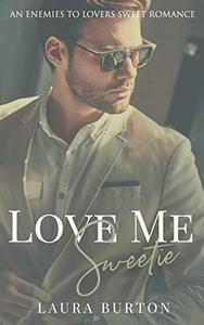 Love Me, Sweetie