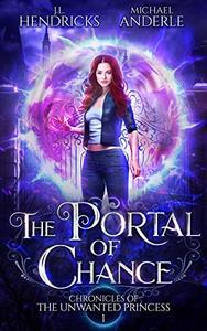 The Portal of Chance: A YA Halfling Fae UF/Adventure Series
