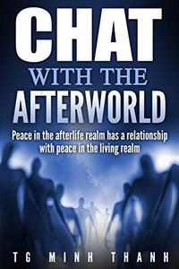 Buddhism Practice About Death And Life After Death: Buddhism for beginners: Chat With The Afterworld