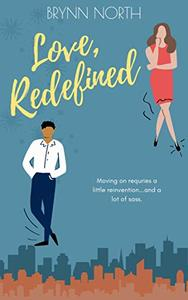 Love, Redefined: A Contemporary Romance Novel