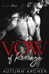 Vow of Revenge: A Dark Romantic Suspense