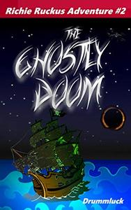 The Ghostly Doom!: Skeletal Pirates Attack!
