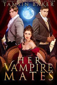 Her Vampire Mates