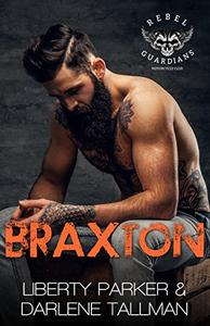 Braxton: Rebel Guardians MC