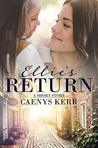 Ellie's Return: A Short Story