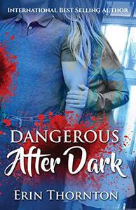 Dangerous After Dark