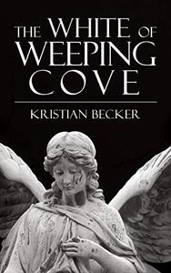 The White of Weeping Cove