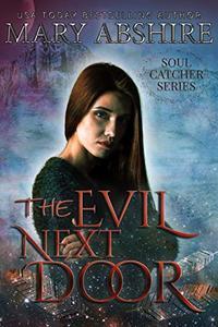 The Evil Next Door: Soul Catcher #6