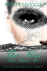 The Kiss That Saved Me: A Mermaid Romance