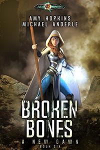 Broken Bones: Age Of Magic - A Kurtherian Gambit Series