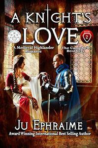 A Knight's LOVE: Medieval Highlander Romance