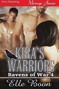 Kira's Warriors [Ravens of War 4]