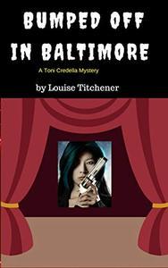 Bumped Off in Baltimore: A Toni Credella Mystery
